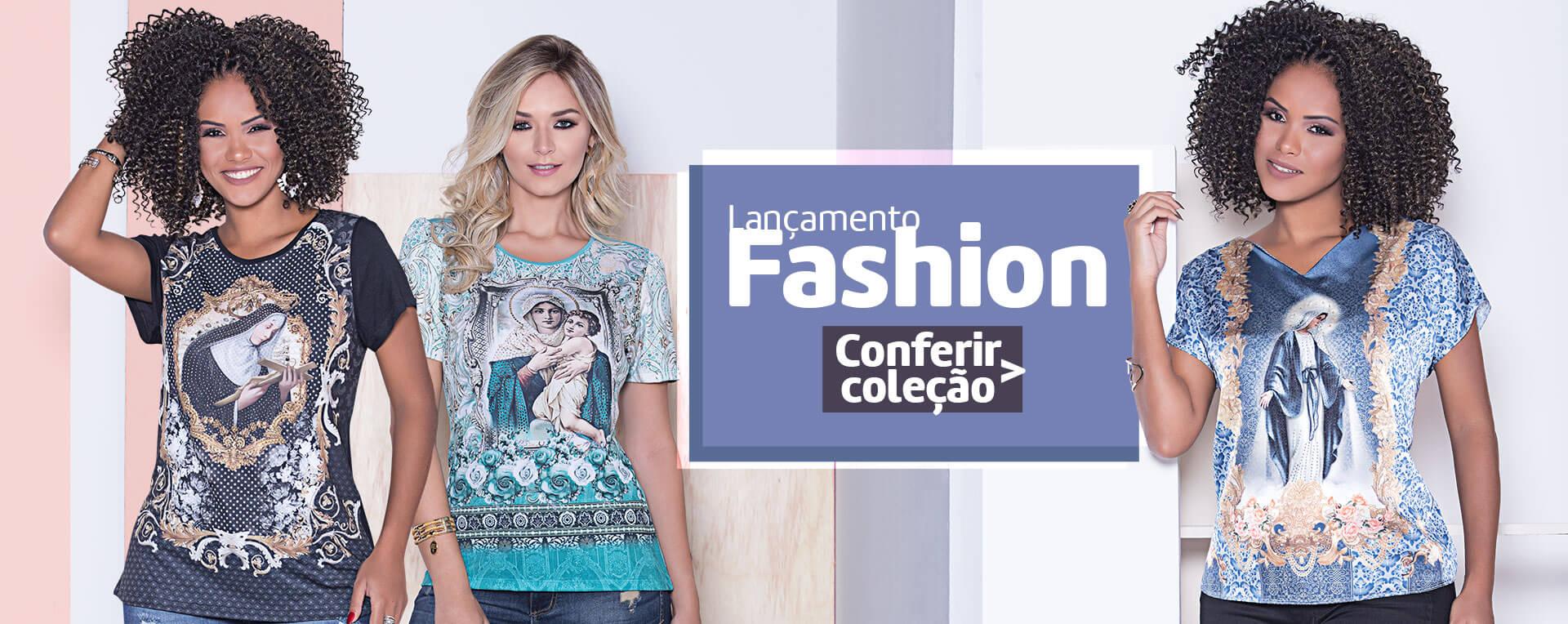 Fashion - Lançamento