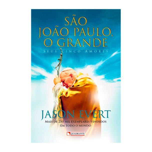 livro-sao-joao-paulo-o-grande-seus-cinco-amores-jason-evert-capa